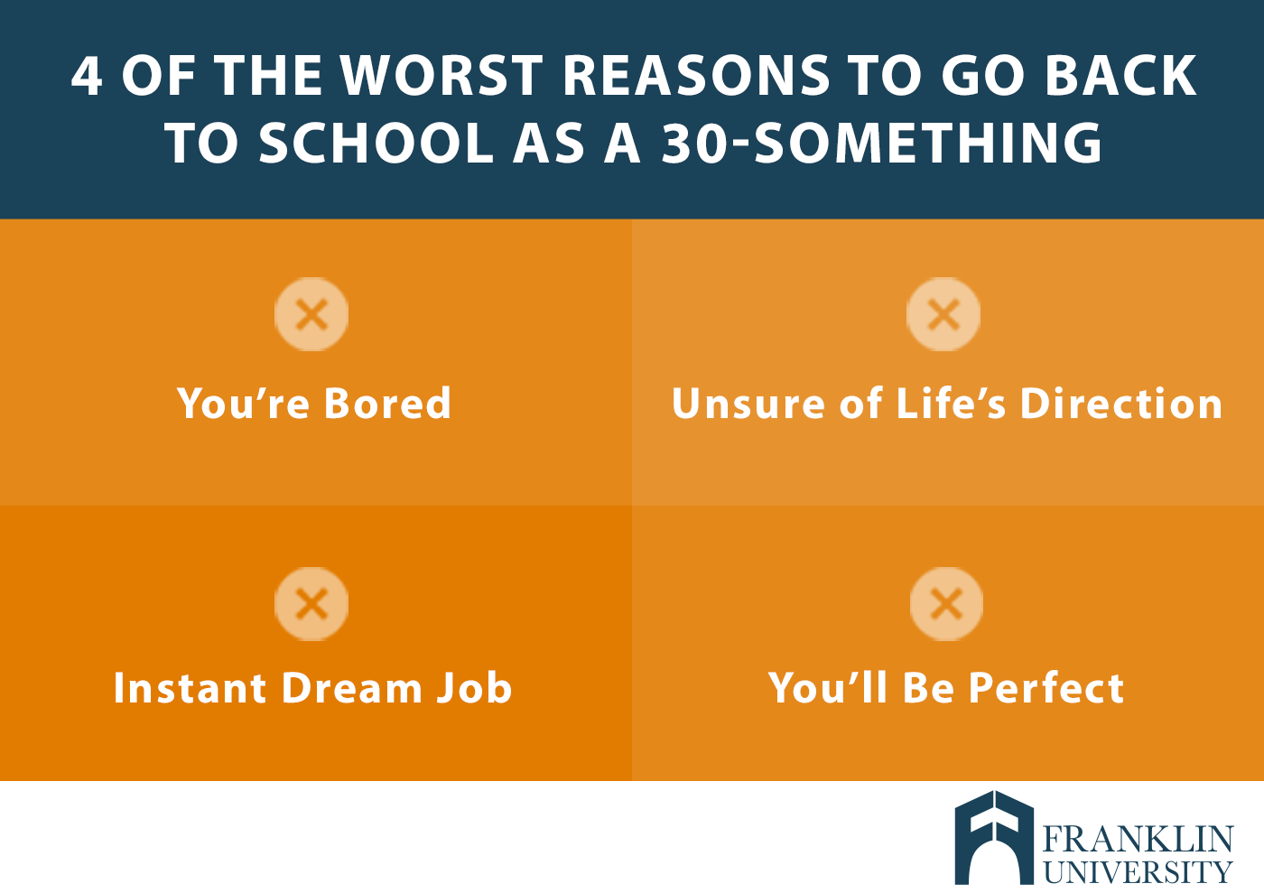 graphic describing 4 of the worst reasons to go back to school as a 30-something