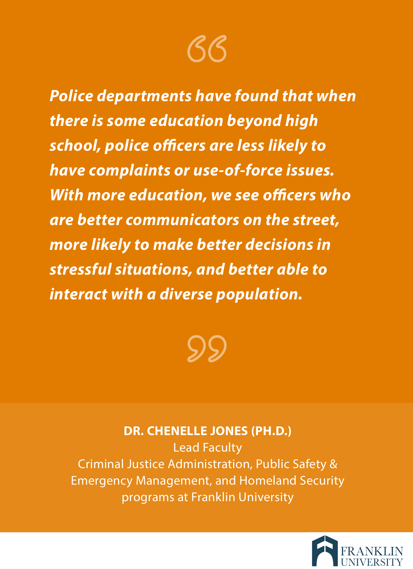 graphic describes a quote stating police officers are able to perform better with higher education